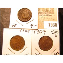 1930 _ 1902, 03, & 09P Indian Head Cents, all grading VF.