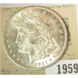 1959 _ 1921 P U.S. Morgan Silver Dollar, Gem BU.