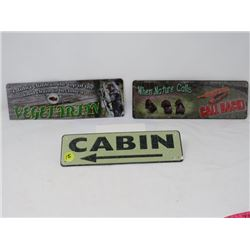 3 SMALL WILDLIFE SIGNS, CABIN, ETC