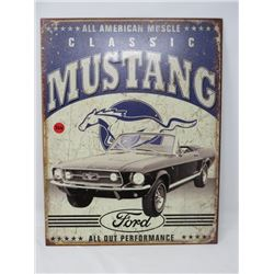 FORD MUSTANG SIGN, METAL REPRODUCTION 16X12.5