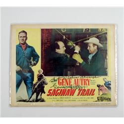 Saginaw Trail Gene Autry Signed Original Lobby Card