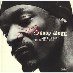 """Snoop Dogg """"Paid Tha Cost to be de Bo$$"""" Signed Album"""