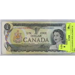 1973 CANADIAN REPLACEMENT $1 BILL.