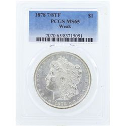 1878 7/8TF $1 Morgan Silver Dollar Coin PCGS MS65 Weak