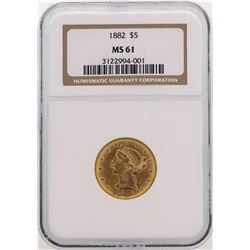 1882 $5 Liberty Head Half Eagle Gold Coin NGC MS61