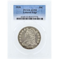 1836 Capped Bust Half Dollar Coin PCGS AU53 Lettered Edge