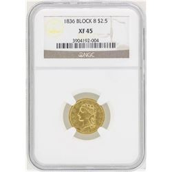 1836 Block 8 $2 1/2 Classic Head Quarter Eagle Gold Coin NGC XF45