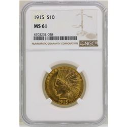1915 $10 Indian Head Eagle Gold Coin NGC MS61