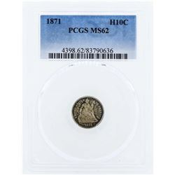 1871 Seated Liberty Half Dime Coin PCGS MS62