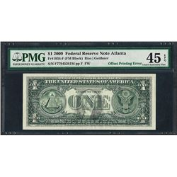 2009 $1 Federal Reserve Note ERROR Offset Printing PMG Choice Extremely Fine 45E