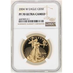 2004-W $50 American Gold Eagle Coin NGC PF70 Ultra Cameo