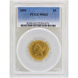 1895 $5 Liberty Head Half Eagle Gold Coin PCGS MS62
