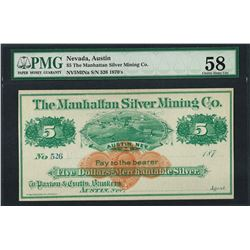 1870's $5 Manhattan Silver Mining Co. Obsolete Note PMG Choice About Uncirculate