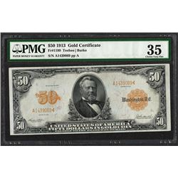 1913 $50 Gold Certificate Note Fr.1199 PMG Choice Very Fine 35
