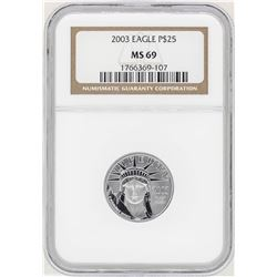 2003 $25 Platinum American Eagle Coin NGC MS69