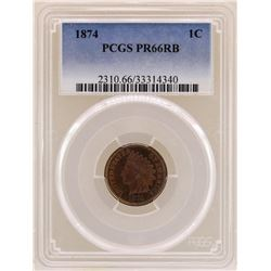 1874 Indian Head Cent Coin PCGS PR66RB