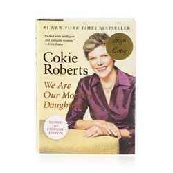 Signed Copy of We Are Our Mothers' Daughters by Cokie Robers