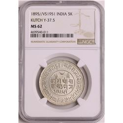 1895//VS1951 India 5 Kori Silver Coin NGC MS62