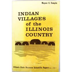 Indian Villages of the Illinois Country by Wayne C. Temple