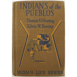 1916 Indians of the Pueblos by the Demings