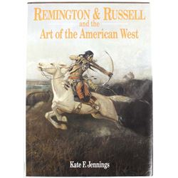 Remington & Russell and the Art of the American West by Kate Jennings