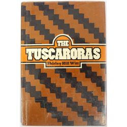 1972 The Tuscaroras by Shirley Hill Witt