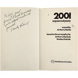 2001: A Space Odyssey First UK Edition novel by Arthur C. Clarke signed by Stanley Kubrick.