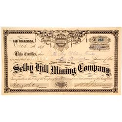 Selby Hill Mining Company Stock Certificate, Nevada City, CA 1877 (G.T. Brown Lith)