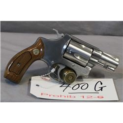 Prohib 12 - 6 Smith & Wesson Model 60 .38 Spec Cal 5 Shot Revolver w/ 51 mm bbl [ stainless finish,