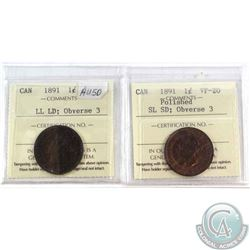 1891 SL SD; Obverse 3 Canada 1-cent ICCS VF-20 (polished) & 1891 LL LD; Obverse 2 ICCS Certified EF-