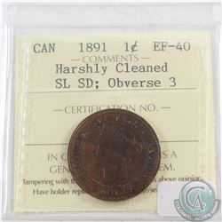 1891 Canada Obverse 3 Large Cent SD SL ICCS Certified EF-40 (Harshly Cleaned)