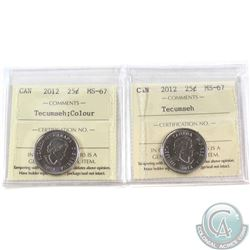 2012 Tecumseh Coloured & Non-Coloured 25-cents ICCS Certified MS-67. 2pcs