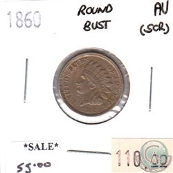 1860 Round Bust USA Cent Almost Uncirculated (AU-50) scratched