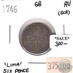 Great Britain 1746 'Lima' 6 Pence Almost Uncirculated (scratched)