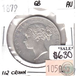 Great Britain 1879 1/2 Crown in Almost Uncirculated (AU-50) Condition