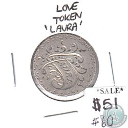 Edwardian Love Token - inscribed with Laura