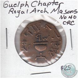 Guelph Chapter Royal Arch Masons Token & Masonic Penny - Carelton Chapter No. 16. 2pcs