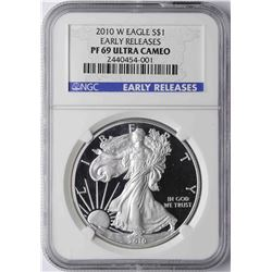 2010-W $1 American Silver Eagle Proof Coin NGC PF69 Ultra Cameo Early Releases