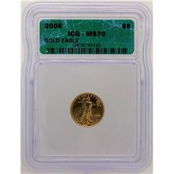 2006 $5 American Gold Eagle Coin ICG MS70
