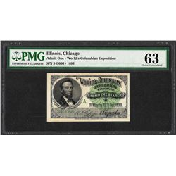 1893 World's Columbian Exposition Ticket Lincoln PMG Choice Uncirculated 63