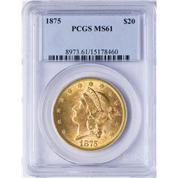 1875 $20 Liberty Head Double Eagle Gold Coin PCGS MS61