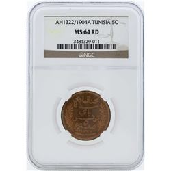 AH1322/1904A Tunisia 5 Centimes Coin NGC MS64RD