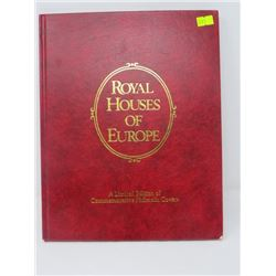 ROYAL HOUSES OF EUROPE LIMITED EDITION STAMPS