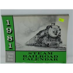 1981 STEAM RAILROAD CALENDAR, BY GOLDEN WEST BOOKS