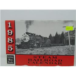 STEAM RAILROAD CALENDAR 1985