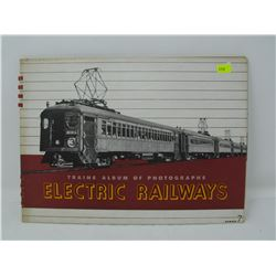 PHOTO ALBUM OF ELECTRIC TRAINS/RAILWAYS
