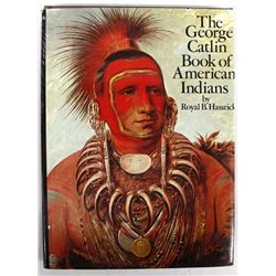 George Catlin Book of American Indians, Hassrick