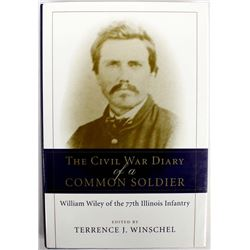 The Civil War Diary of a Common Soldier, Book