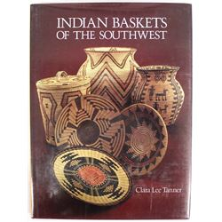 Indian Baskets of the Southwest by Clara L. Tanner