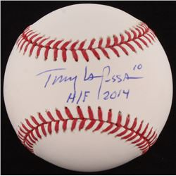 "Tony La Russa Signed OML Baseball Inscribed H/F 2014"" (JSA COA)"
